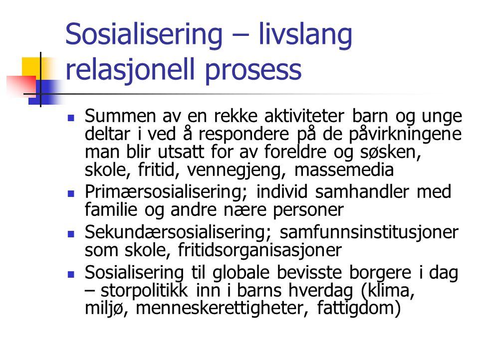 Sosialisering – livslang relasjonell prosess