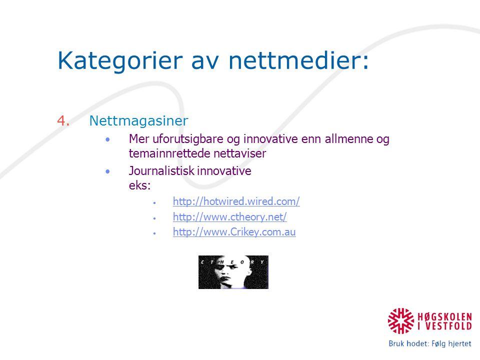 Kategorier av nettmedier: