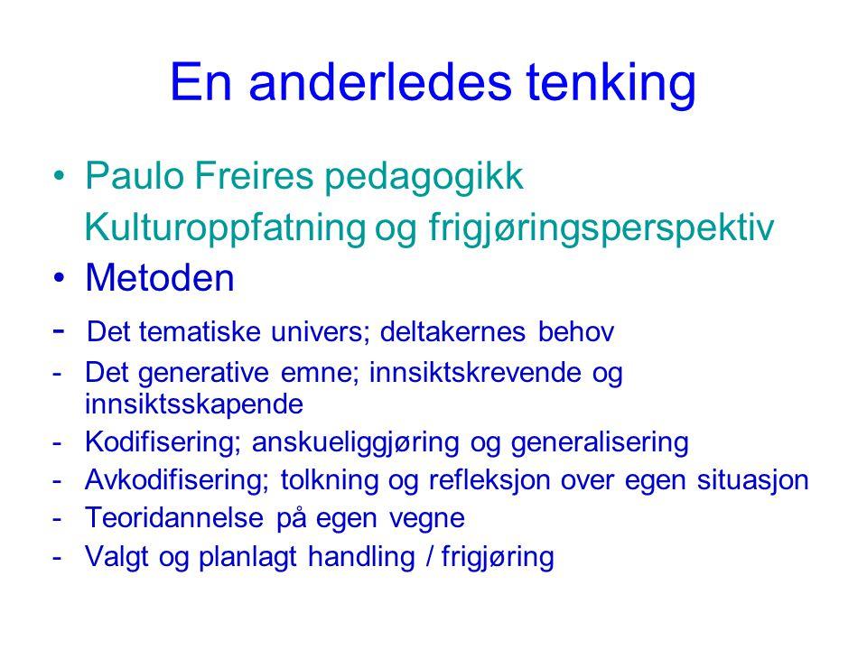 En anderledes tenking Paulo Freires pedagogikk