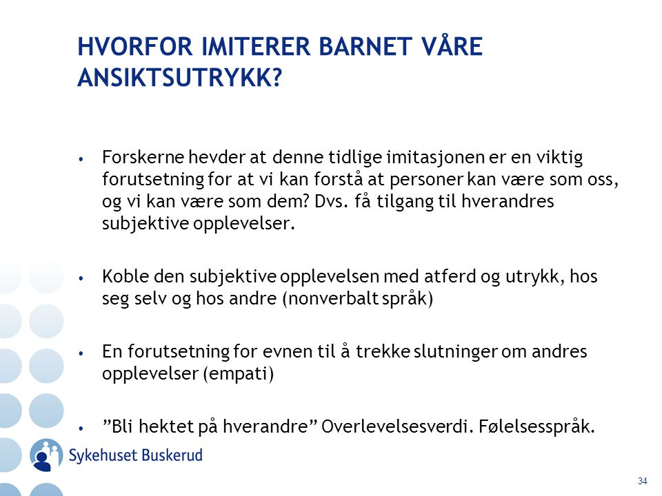 HVORFOR IMITERER BARNET VÅRE ANSIKTSUTRYKK