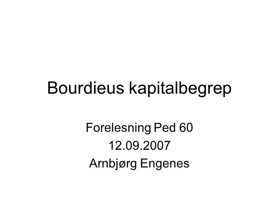 Bourdieus kapitalbegrep