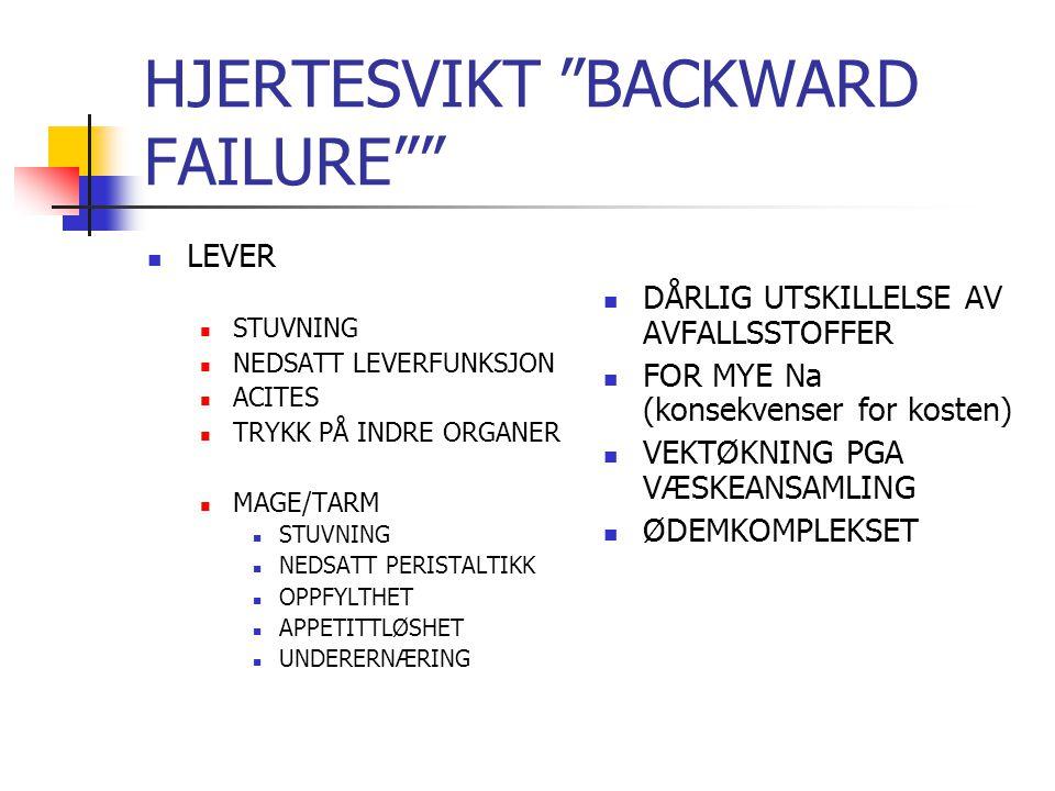 HJERTESVIKT BACKWARD FAILURE