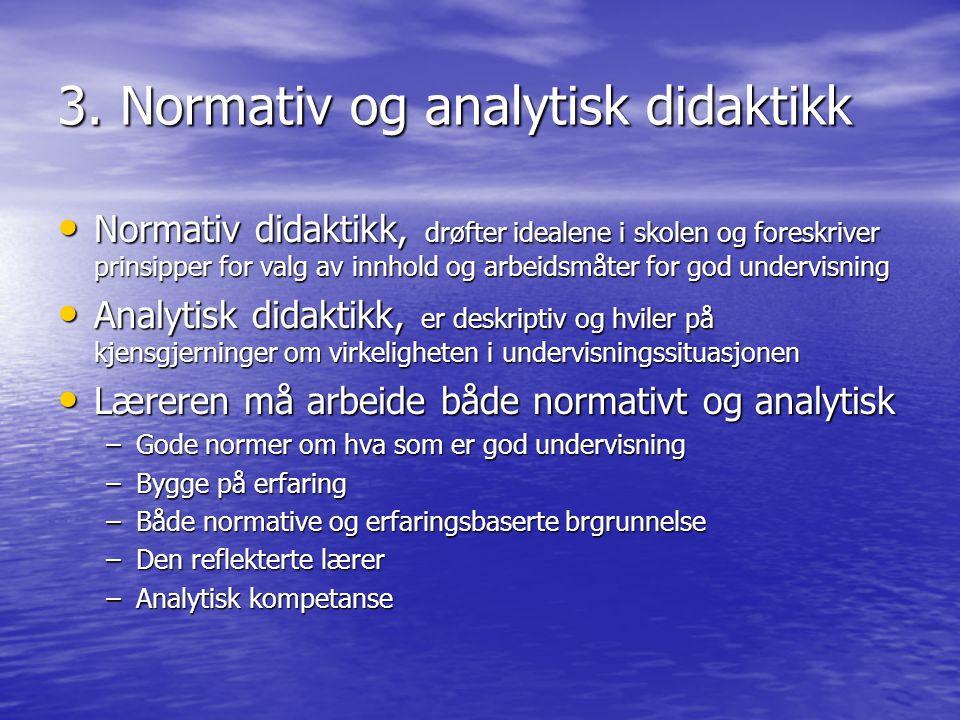 3. Normativ og analytisk didaktikk