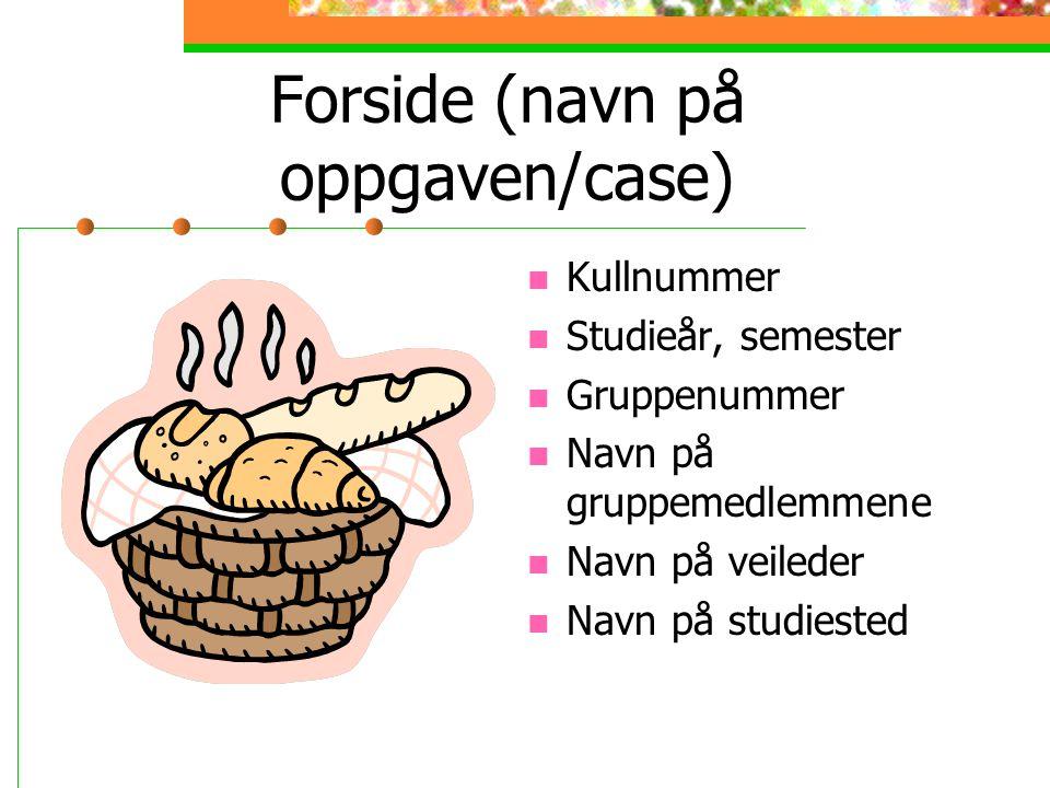 Forside (navn på oppgaven/case)