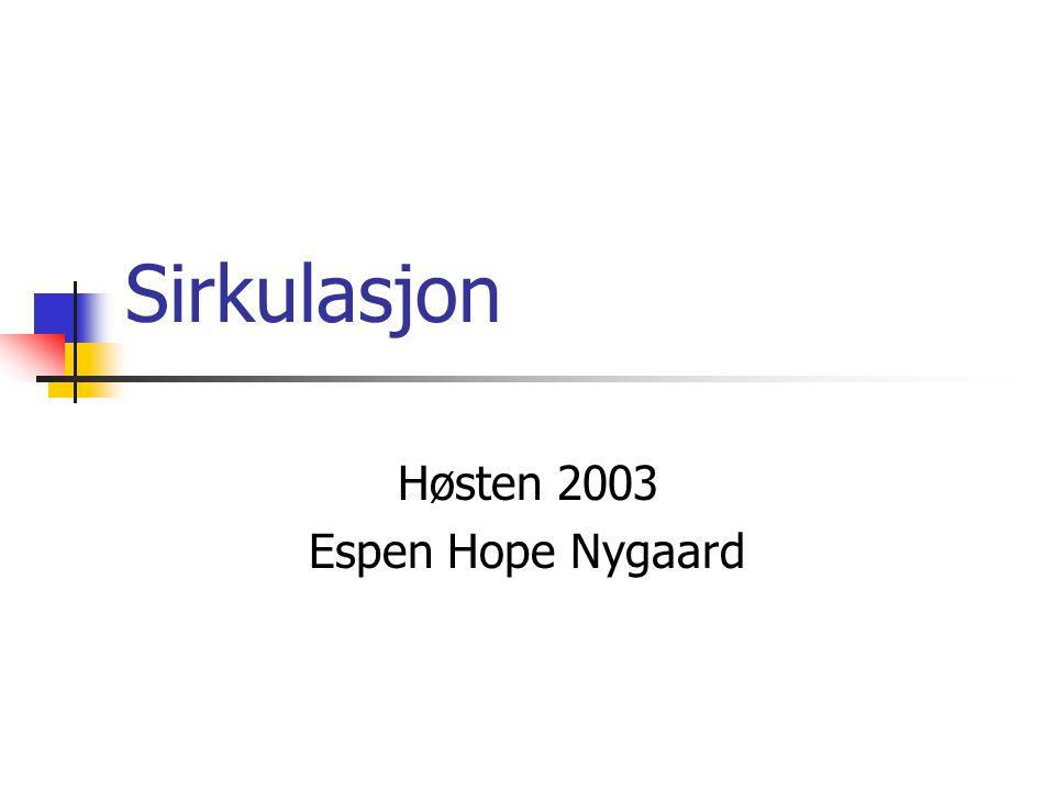Høsten 2003 Espen Hope Nygaard