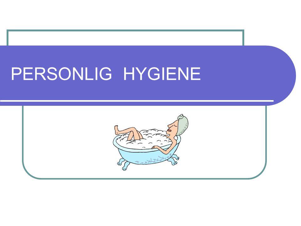 PERSONLIG HYGIENE