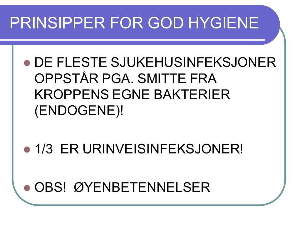 PRINSIPPER FOR GOD HYGIENE