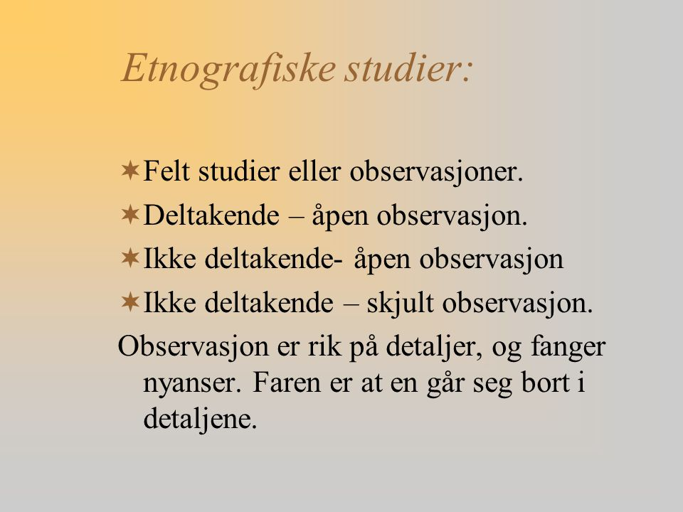 Etnografiske studier: