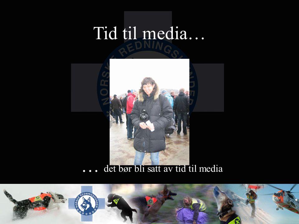 … det bør bli satt av tid til media