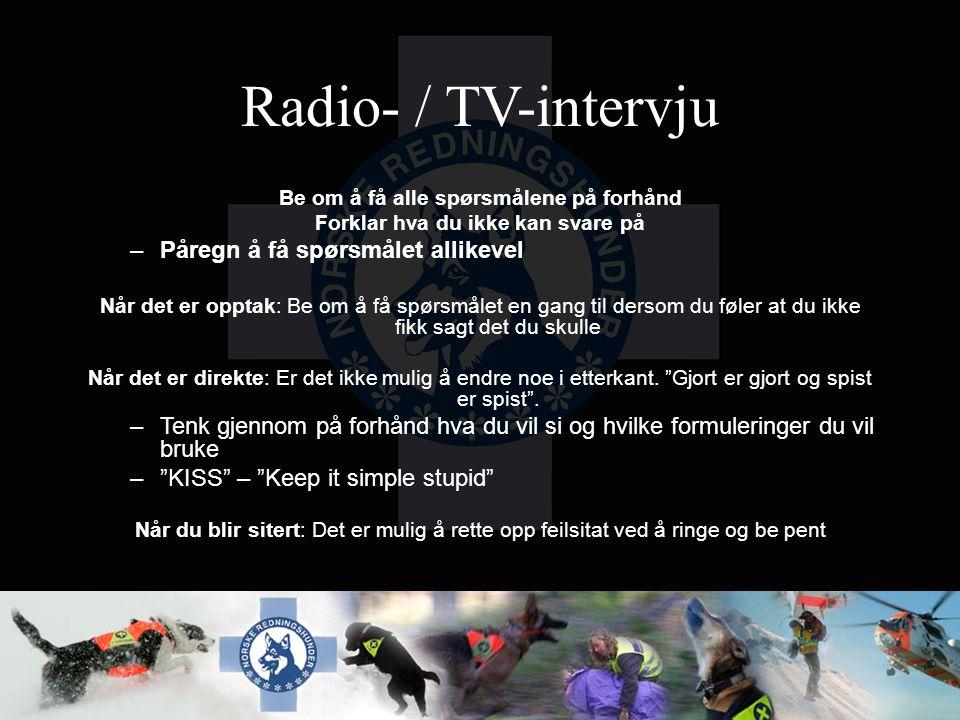 Radio- / TV-intervju Påregn å få spørsmålet allikevel