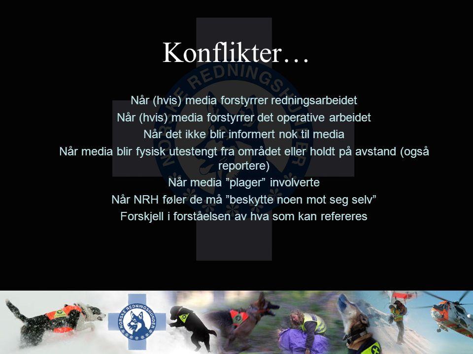 Konflikter… Når (hvis) media forstyrrer redningsarbeidet