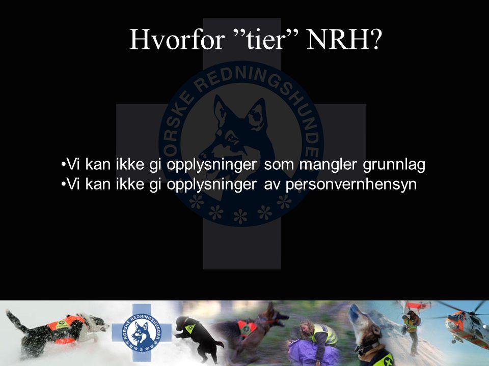 Hvorfor tier NRH Vi kan ikke gi opplysninger som mangler grunnlag