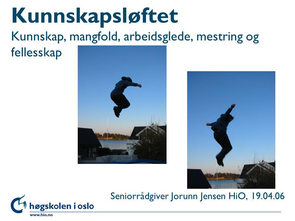 Seniorrådgiver Jorunn Jensen HiO, 19.04.06