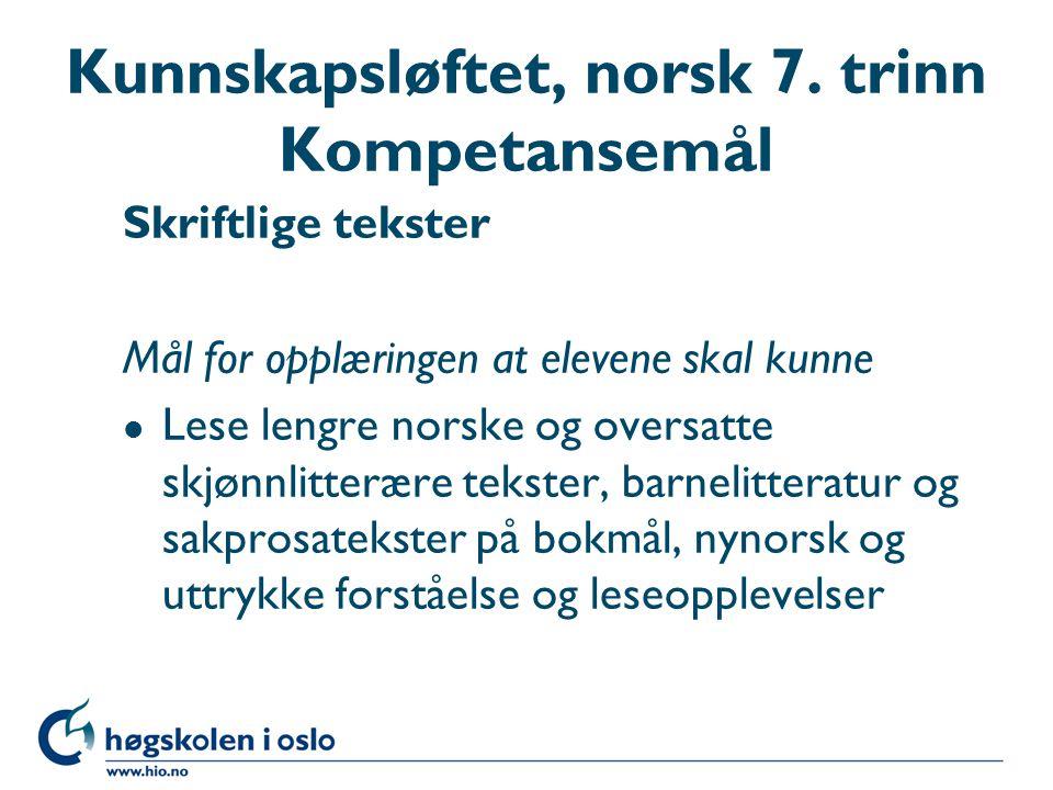Kunnskapsløftet, norsk 7. trinn Kompetansemål