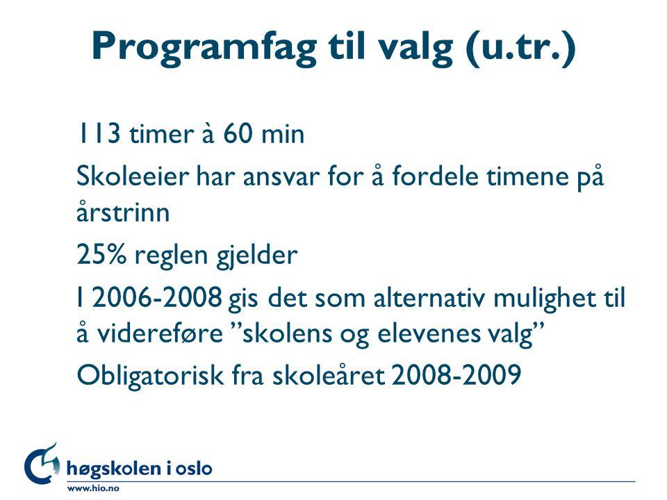 Programfag til valg (u.tr.)