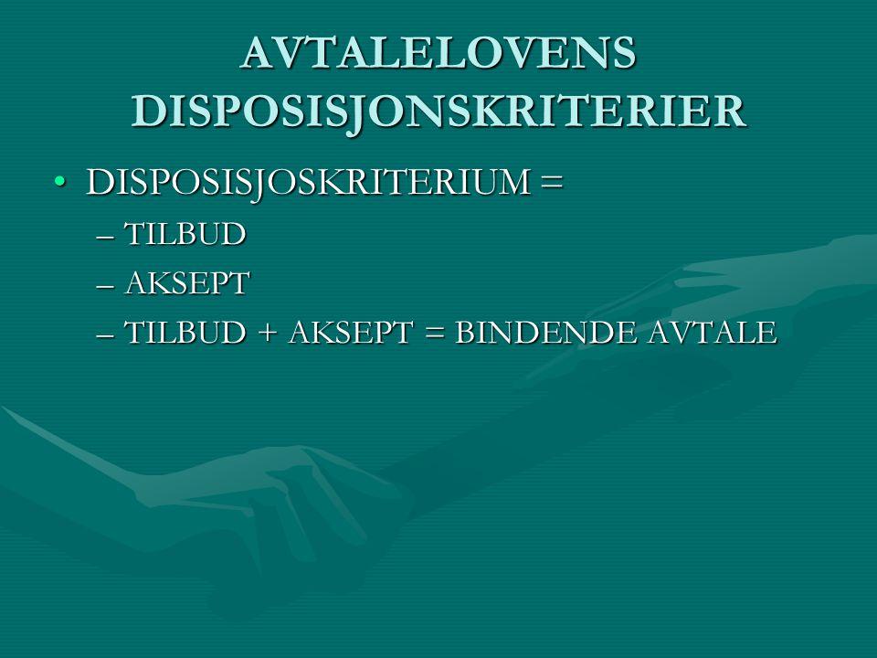AVTALELOVENS DISPOSISJONSKRITERIER