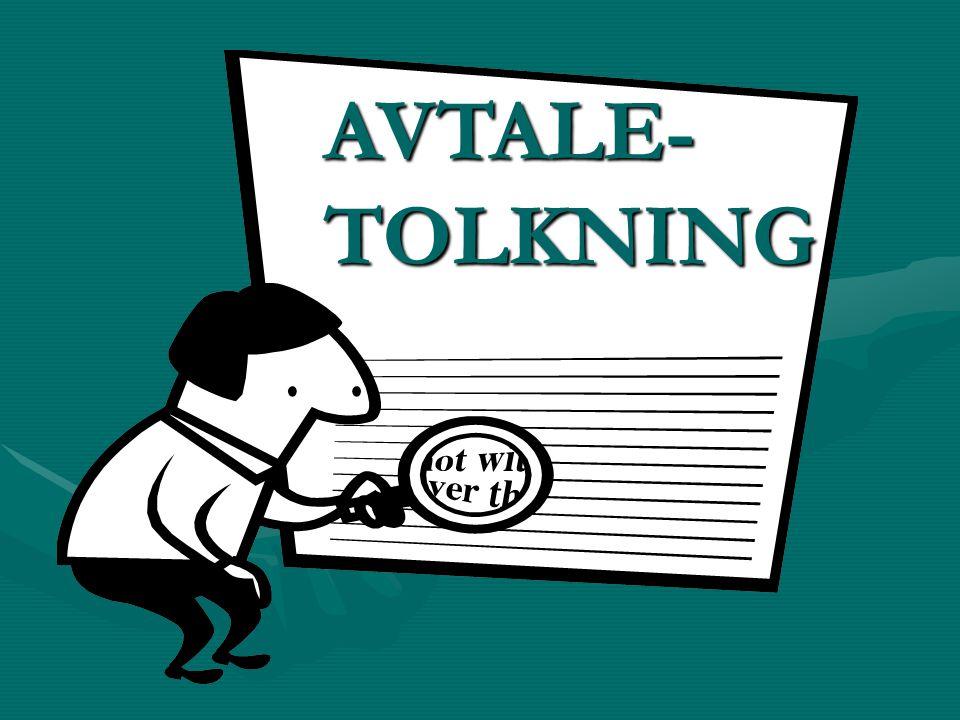 AVTALE- TOLKNING