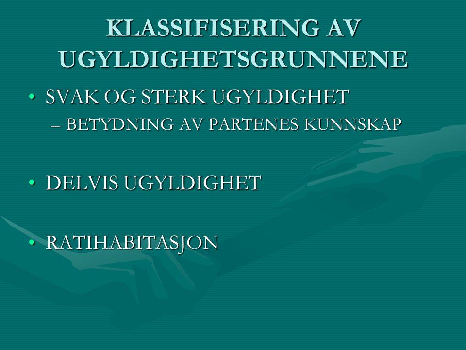 KLASSIFISERING AV UGYLDIGHETSGRUNNENE