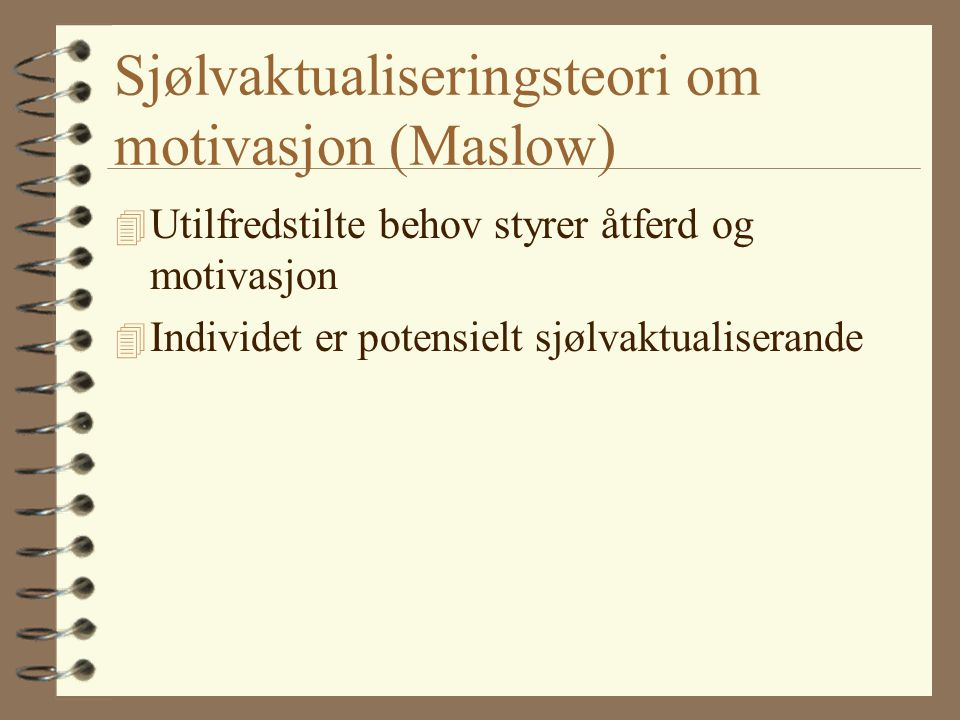 Sjølvaktualiseringsteori om motivasjon (Maslow)