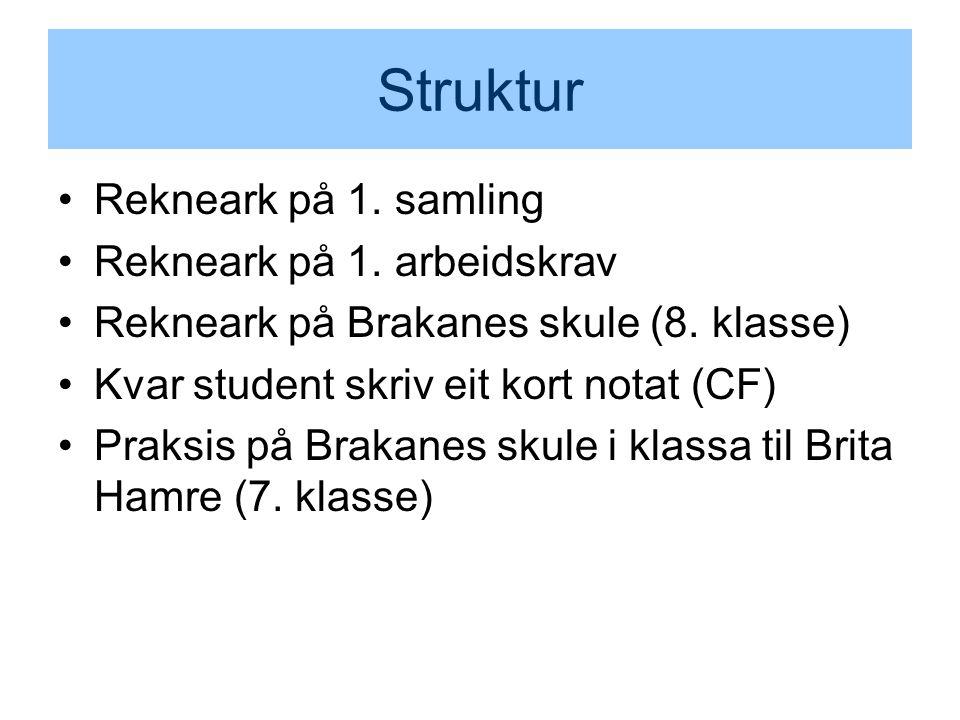 Struktur Rekneark på 1. samling Rekneark på 1. arbeidskrav