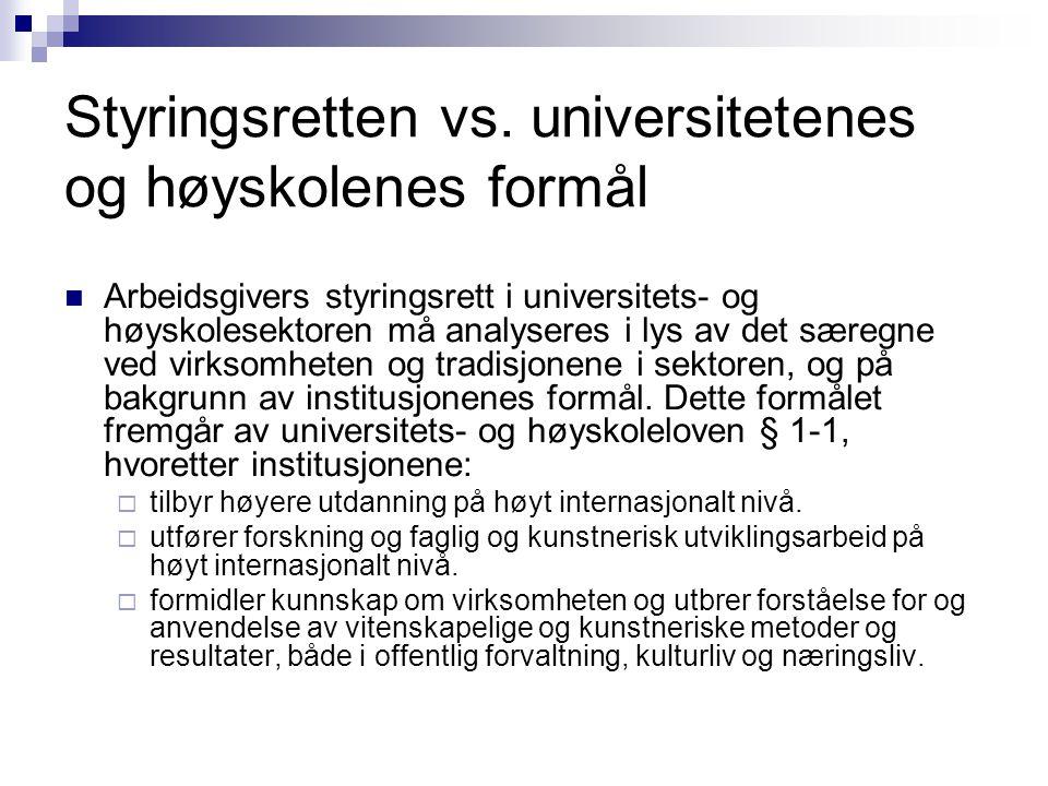 Styringsretten vs. universitetenes og høyskolenes formål