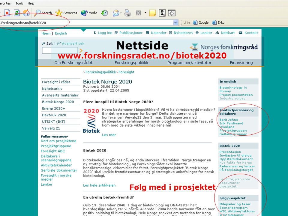 Nettside www.forskningsradet.no/biotek2020