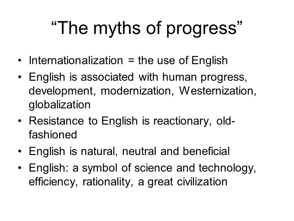 The myths of progress