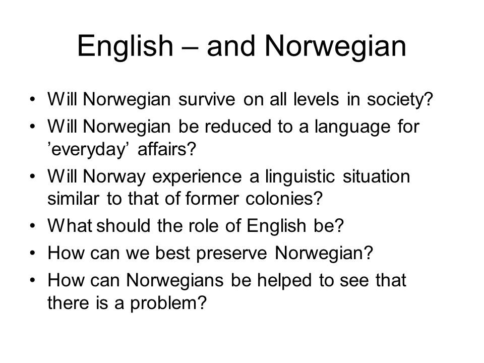 English – and Norwegian