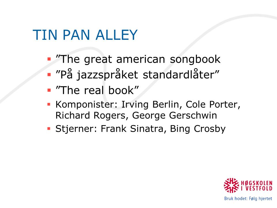 TIN PAN ALLEY The great american songbook