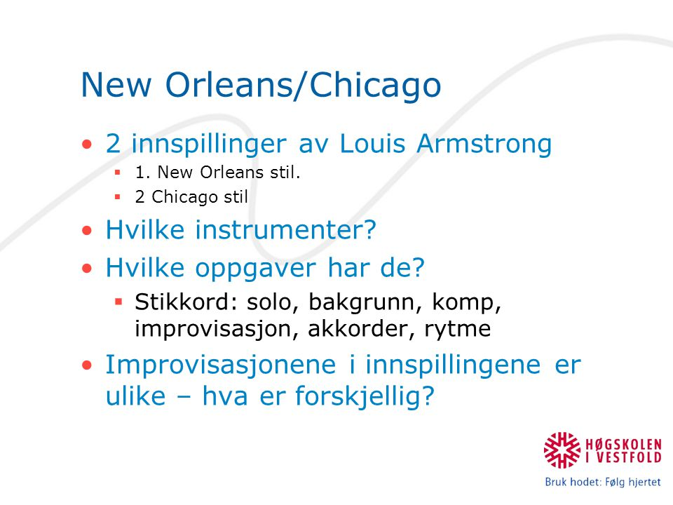 New Orleans/Chicago 2 innspillinger av Louis Armstrong