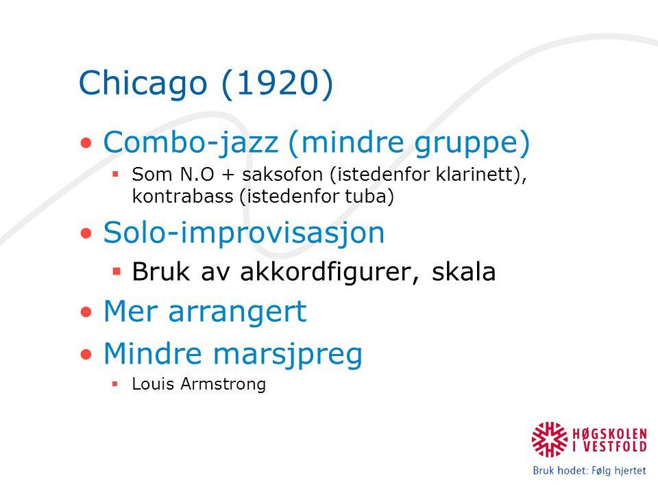 Chicago (1920) Combo-jazz (mindre gruppe) Solo-improvisasjon