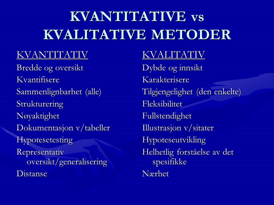 KVANTITATIVE vs KVALITATIVE METODER