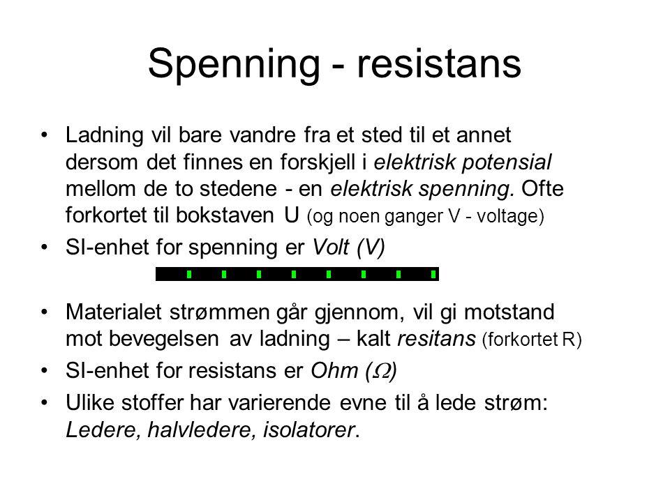 Spenning - resistans