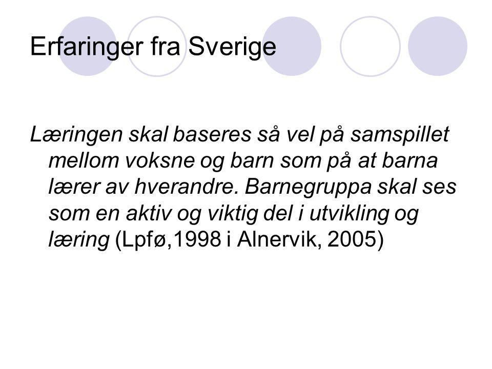 Erfaringer fra Sverige