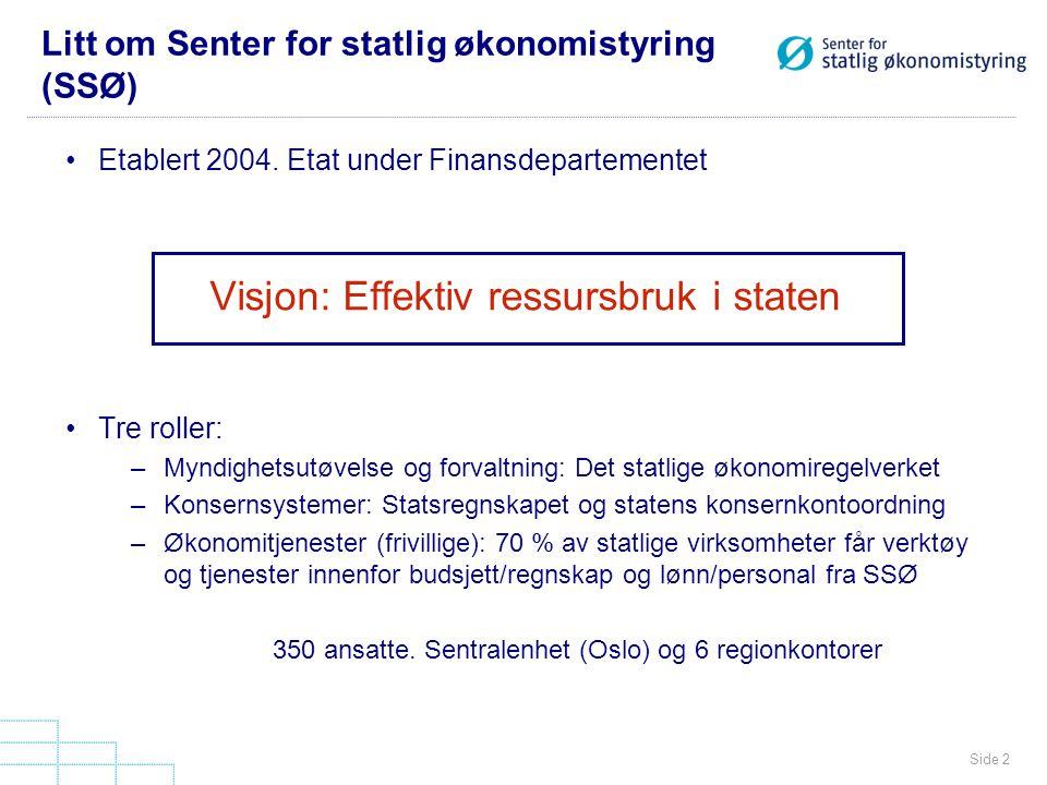Litt om Senter for statlig økonomistyring (SSØ)