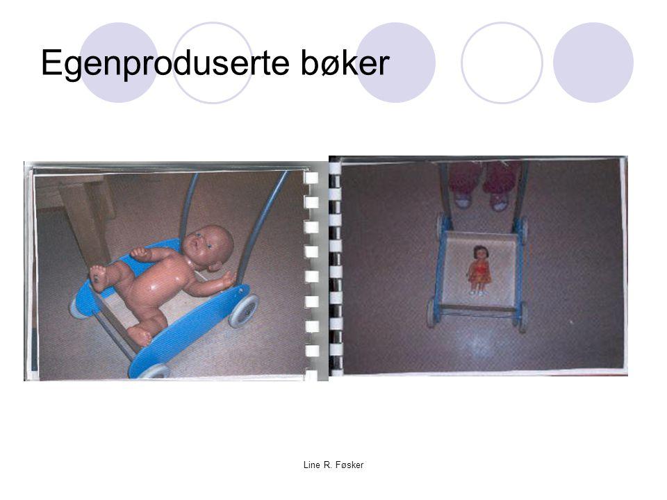 Egenproduserte bøker Line R. Føsker