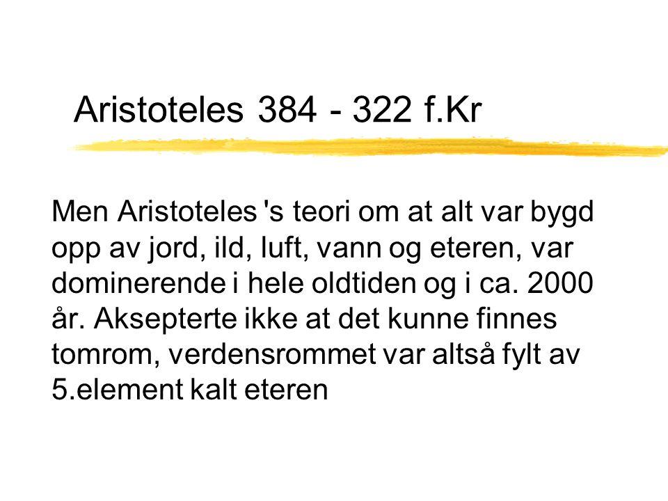 Aristoteles 384 - 322 f.Kr