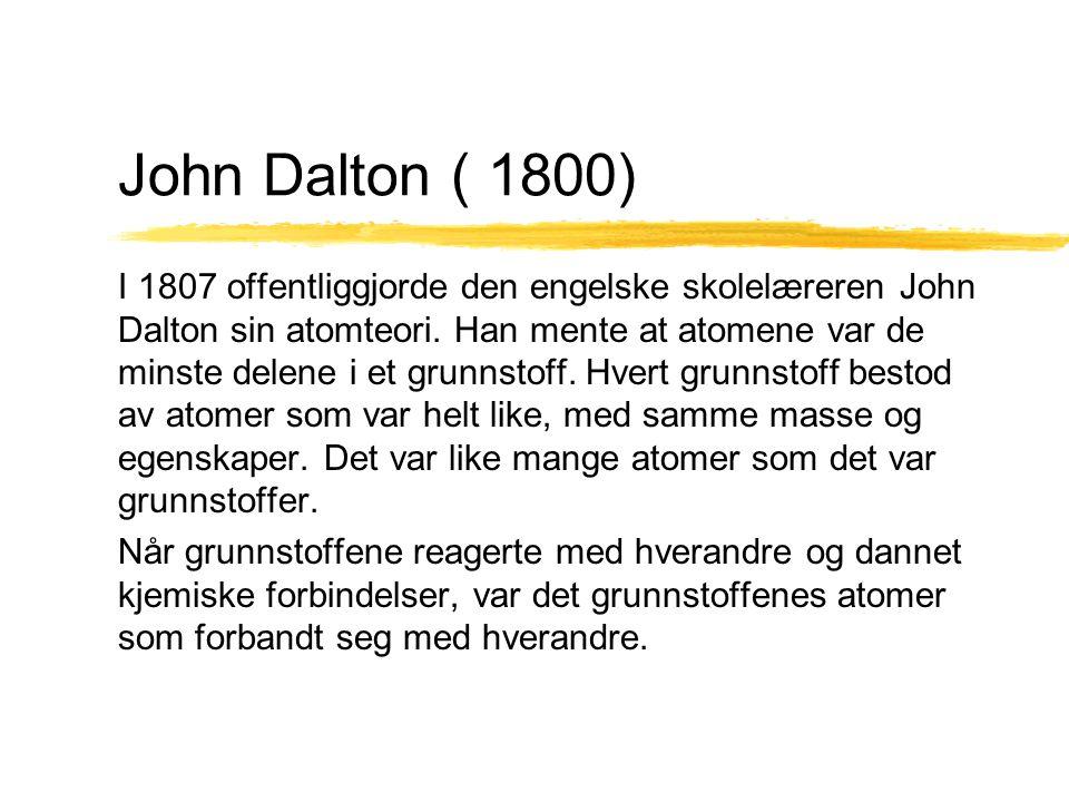 John Dalton ( 1800)