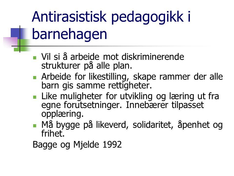 Antirasistisk pedagogikk i barnehagen