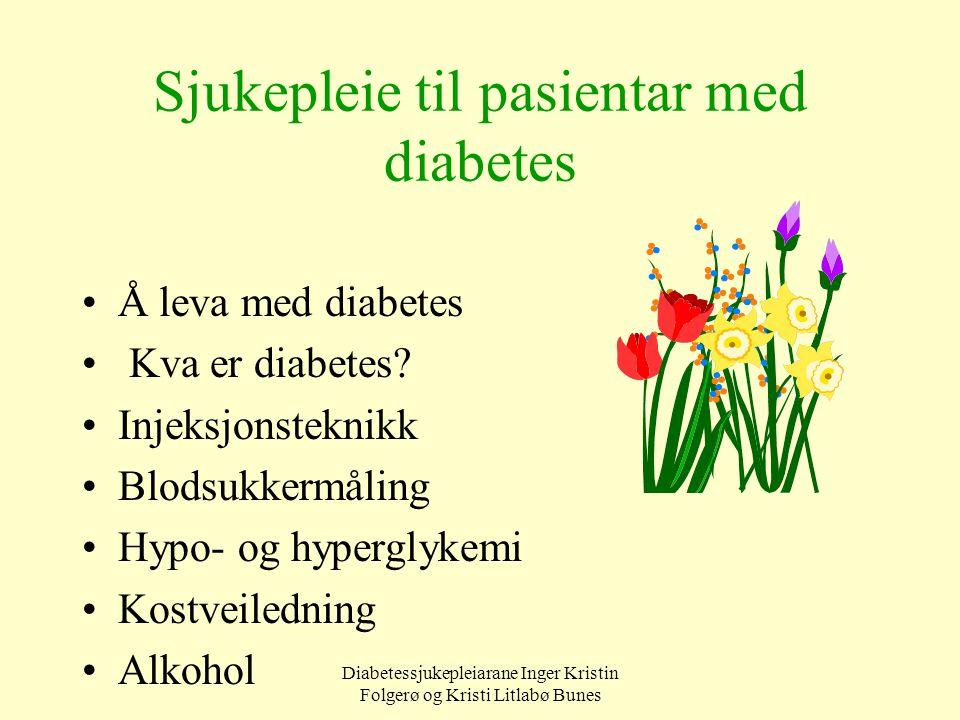 Sjukepleie til pasientar med diabetes