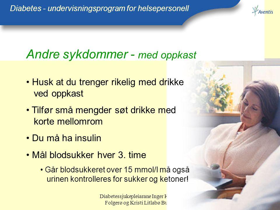 Andre sykdommer - med oppkast