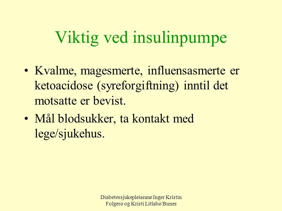 Viktig ved insulinpumpe