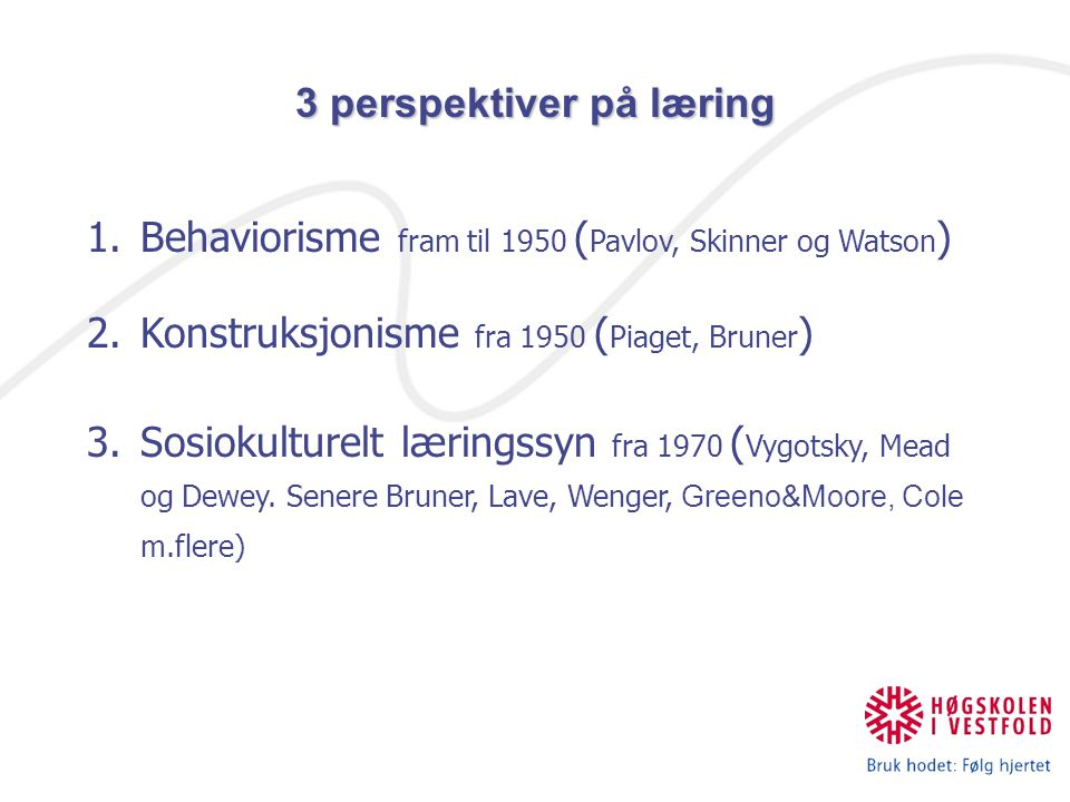 3 perspektiver på læring