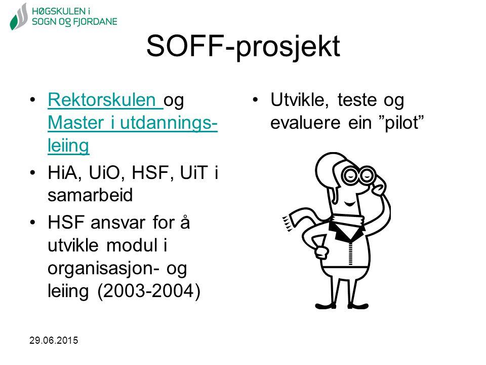 SOFF-prosjekt Rektorskulen og Master i utdannings- leiing