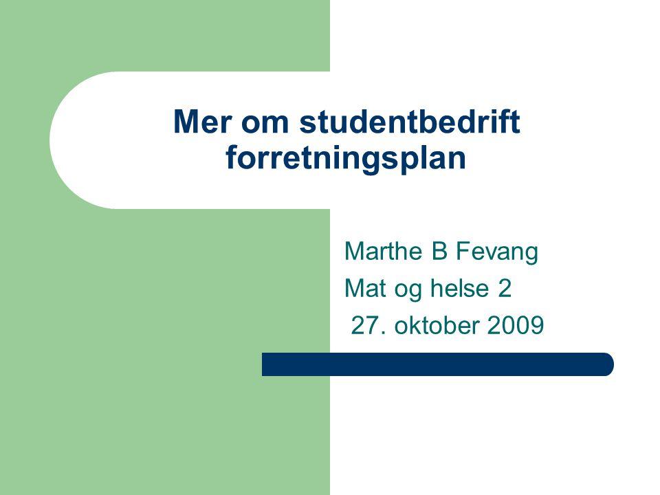 Mer om studentbedrift forretningsplan