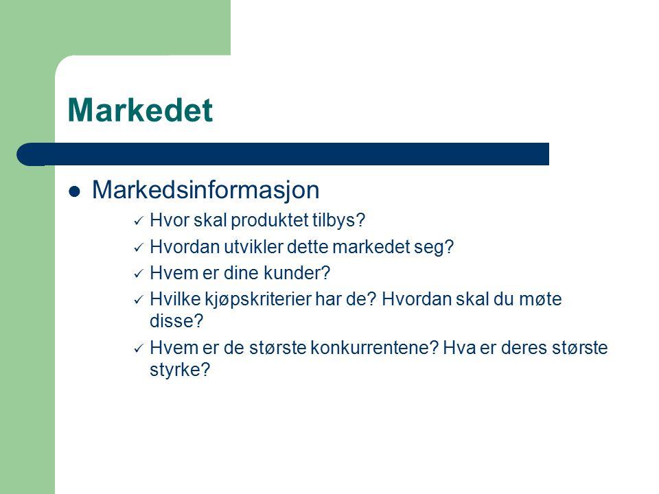 Markedet Markedsinformasjon Hvor skal produktet tilbys
