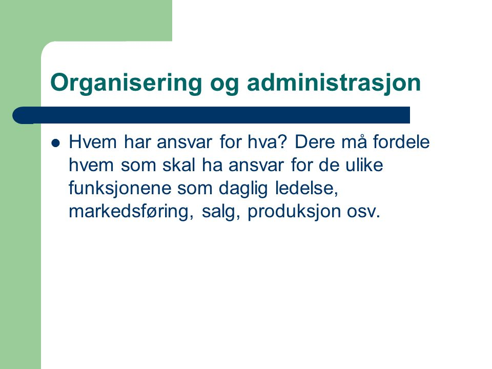 Organisering og administrasjon