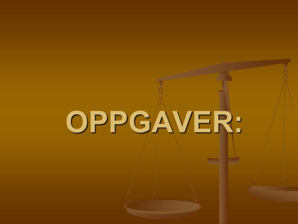 OPPGAVER: