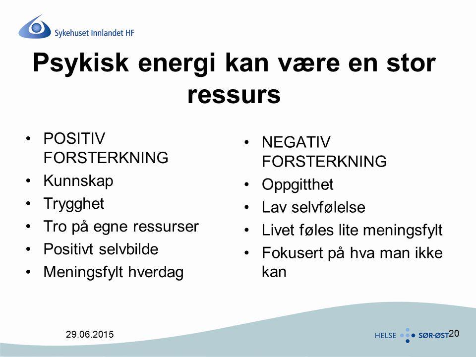 Psykisk energi kan være en stor ressurs