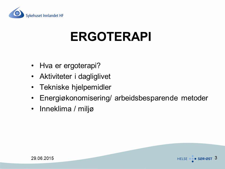 ERGOTERAPI Hva er ergoterapi Aktiviteter i dagliglivet